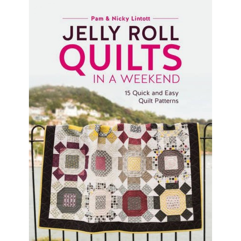 Boek Jelly Roll Quilts In A Weekend Quilt Patchwork
